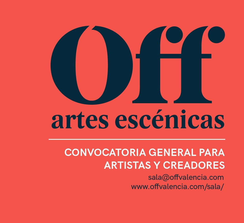 OFF Artes Escénicas abre convocatoria para artistas y creadores para la Temporada 2020